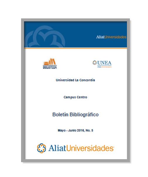 Universidad de Estudios Avanzados Campus Aguascalientes Boletín Bibliográfico Enero — Febrero 2017, No. 1