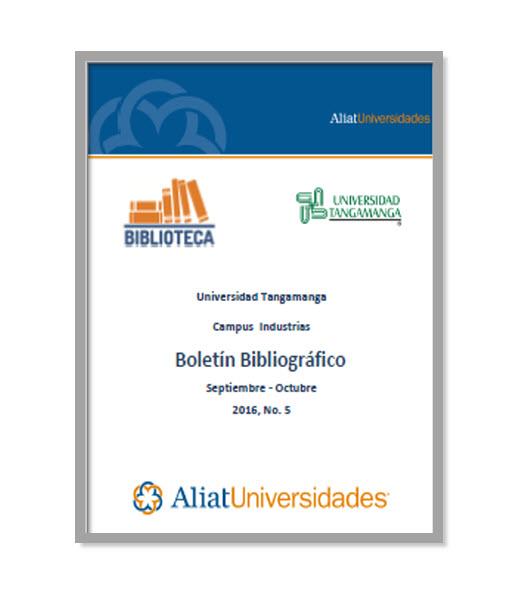 Universidad Tangamanga Campus Saucito Boletín Bibliográfico Mayo - Junio 2016, No. 3