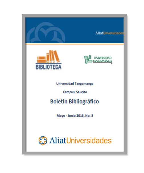 Universidad Tangamanga Campus Saucito Boletín Bibliográfico Septiembre - Octubre 2016, No. 5