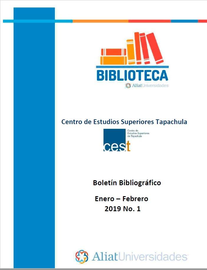 Centro de estudios superiores Tapachula Boletín Bibliográfico Enero - Febrero 2019, No 1