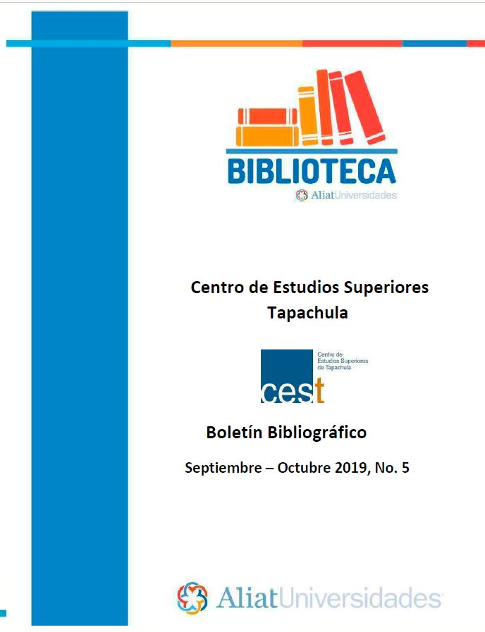 Centro de estudios superiores Tapachula Boletín Bibliográfico Septiembre - octubre 2019, No 5