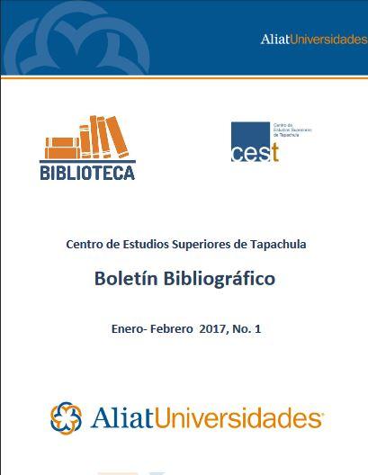 Centro de estudios superiores Tapachula Boletín Bibliográfico Enero-Febrero 2017, No. 1