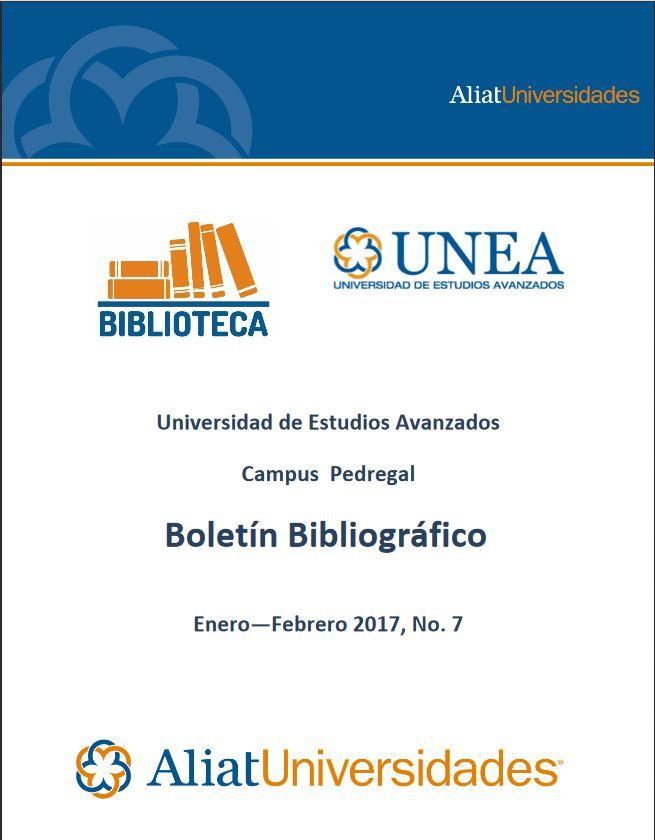 Universidad de Estudios Avanzados Campus Pedregal Boletín Bibliográfico Enero—Febrero 2017, No. 1