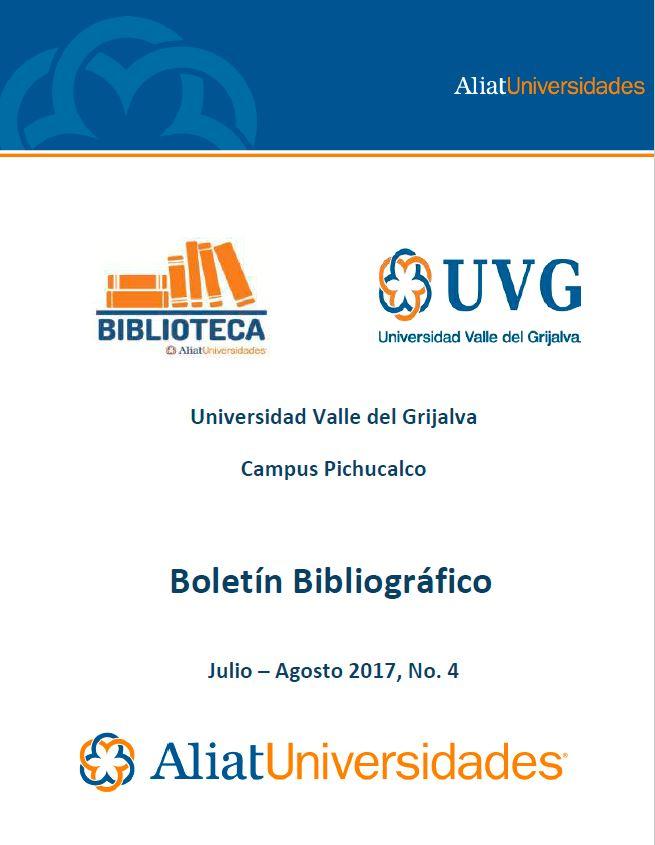 Universidad Valle del Grijalva CAmpus Pichucalco Julio-Agosto 2017, No. 4