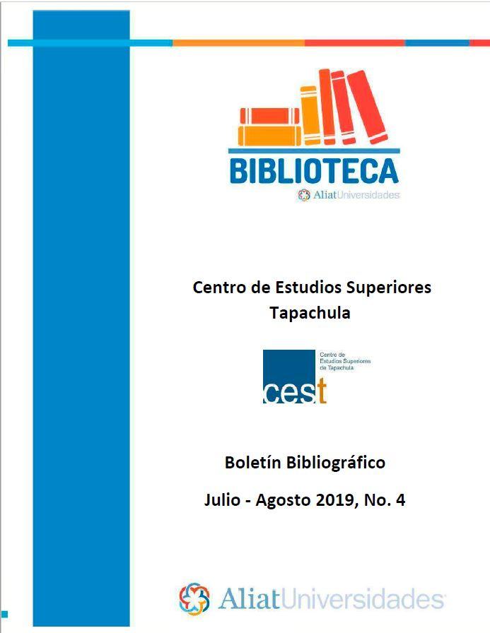 Centro de estudios superiores Tapachula Boletín Bibliográfico Julio- Agosto 2019, No 4