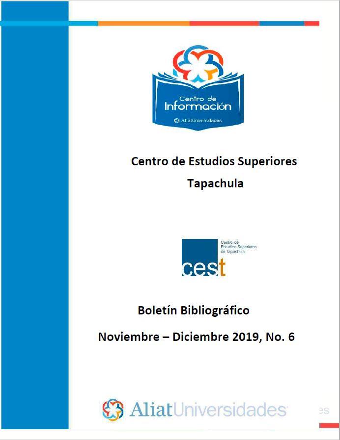 Centro de estudios superiores Tapachula Boletín Bibliográfico Noviembre - Diciembre 2019, No 6