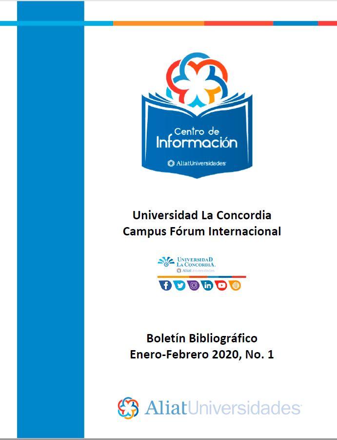 Universidad La Concordia Campus Forum Internacional Boletín Bibliográfico Enero - Febrero 2020, No 1
