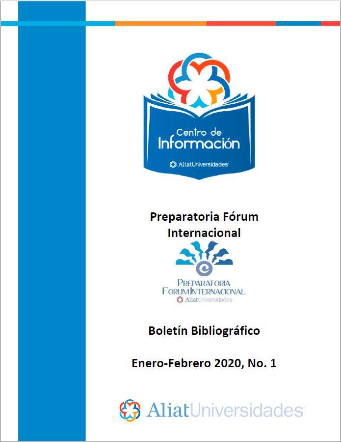 Universidad La Concordia Campus Preparatoria Forum Internacional Boletín Bibliográfico  Enero - Febrero 2020, No 1