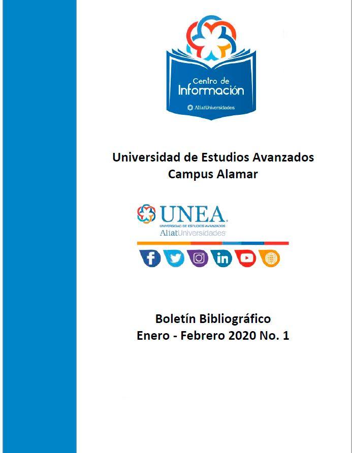 Universidad De Estudios Avanzados Campus Alamar Tijuana Boletín Bibliográfico Enero - Febrero 2020, No 1