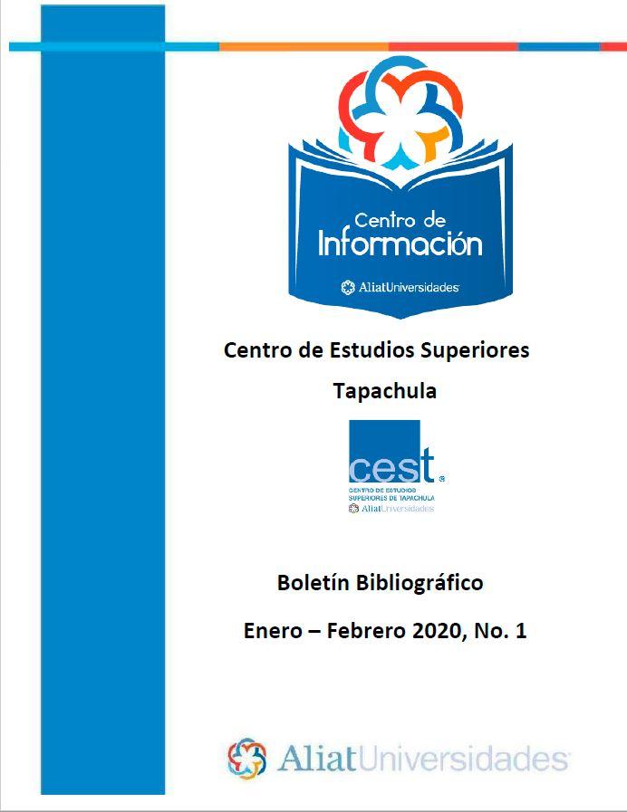 Centro de estudios superiores Tapachula Boletín Bibliográfico Enero - Febrero 2020, No 1