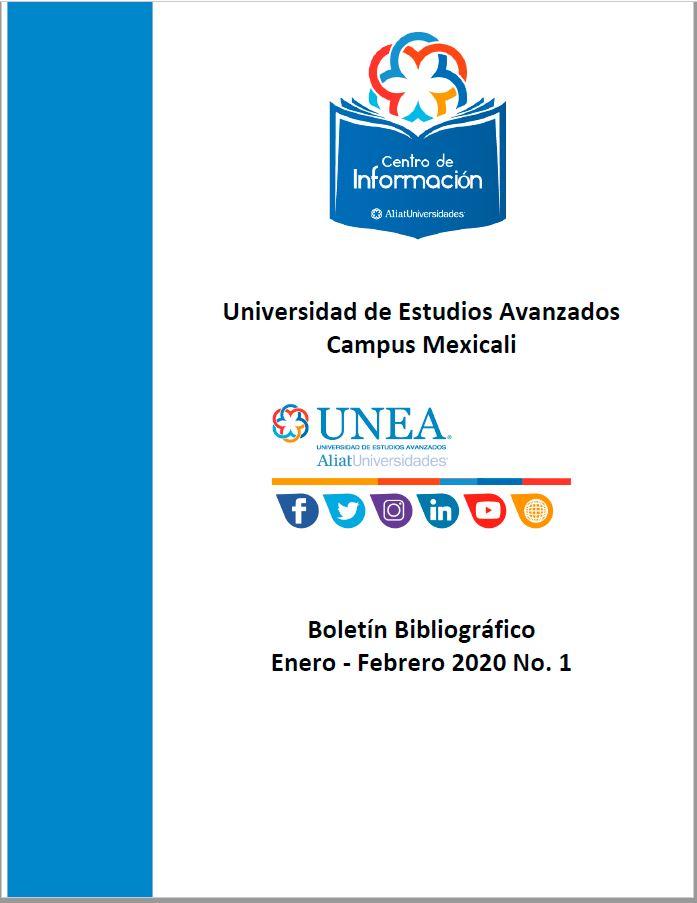 Universidad de Estudios Avanzados Campus Cuauhtémoc Boletín Bibliográfico Enero - Febrero 2020, No 1